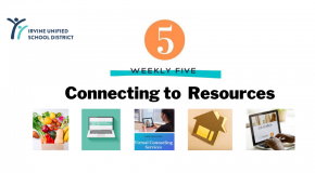 IUSD Weekly Five Connecting to Resources and Services