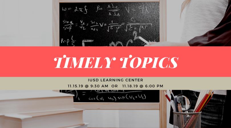 IUSD Timely Topics Flier