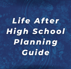 Life After High School Planning Guide