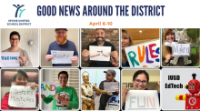 IUSD's Good News Around the District April 6-10