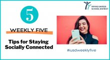 IUSD Weekly Five Staying Connected