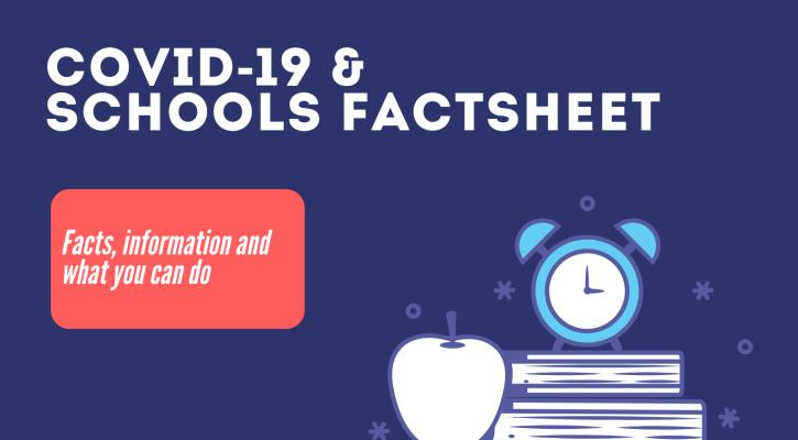 COVID-19 and Schools Factsheet