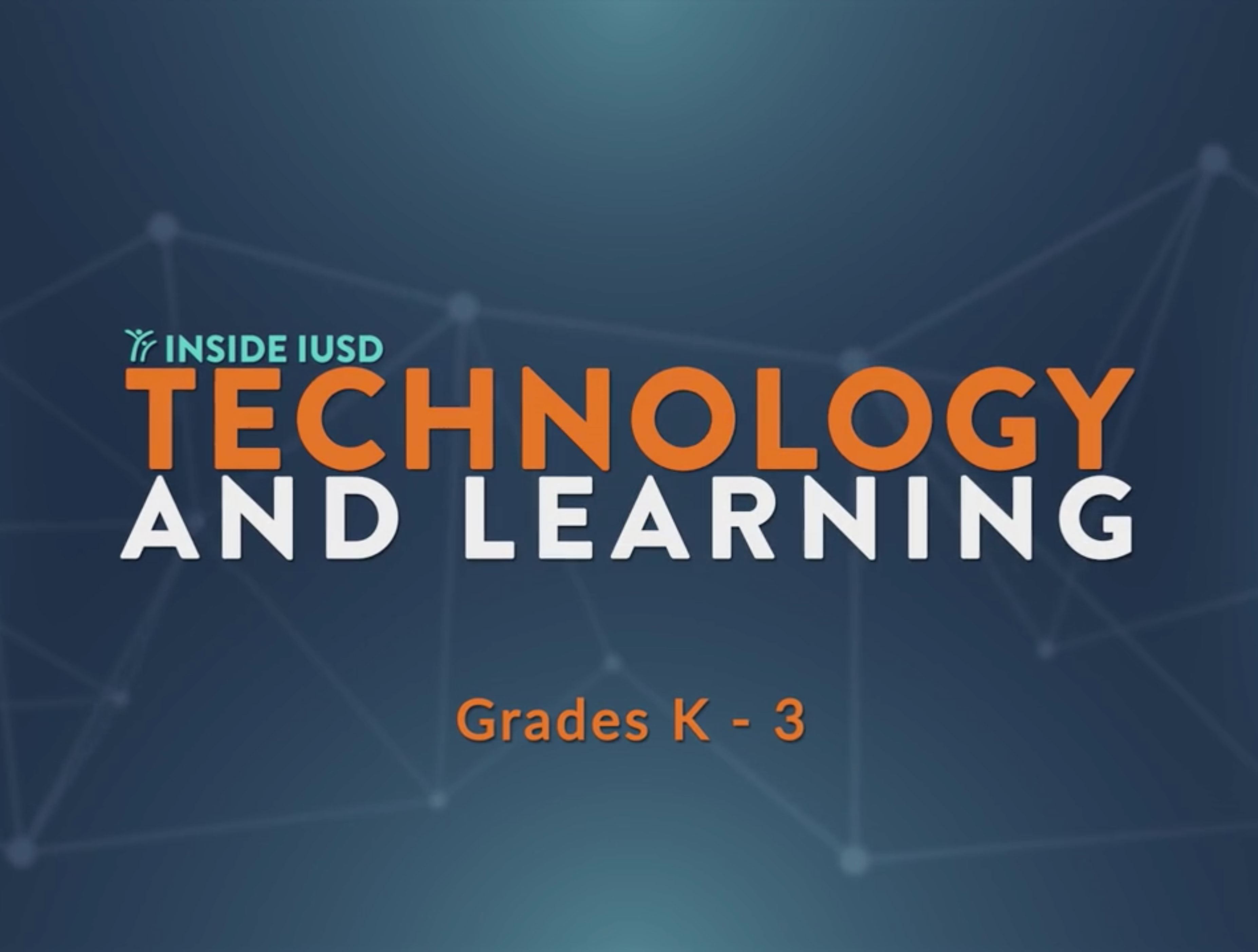 Technology and Learning k-3